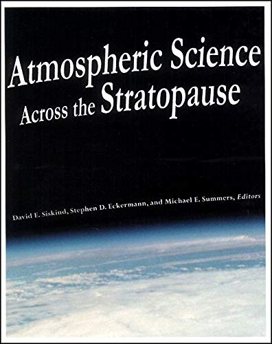 Atmospheric Science Across the Stratopause (Geophysical Monograph)