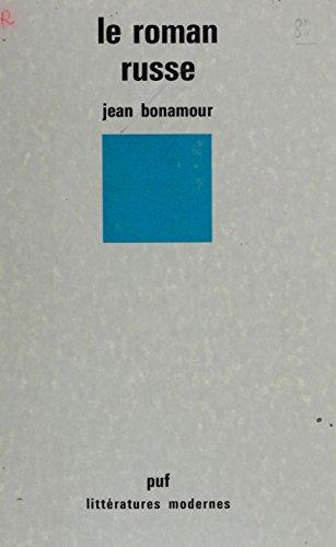 Le Roman russe (Littératures modernes) par Jean Bonamour