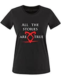 Comedy Shirts - All the stories are true - Shadowhunters - Damen T-Shirt - Rundhals, 100% Baumwolle, Kurzarm Top Basic Print-Shirt