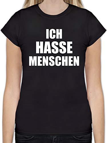 Statement Shirts - Ich Hasse Menschen - M - Schwarz - L191 - Tailliertes Tshirt für Damen und Frauen T-Shirt