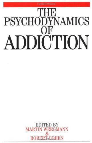 Psychodynamics of Addiction