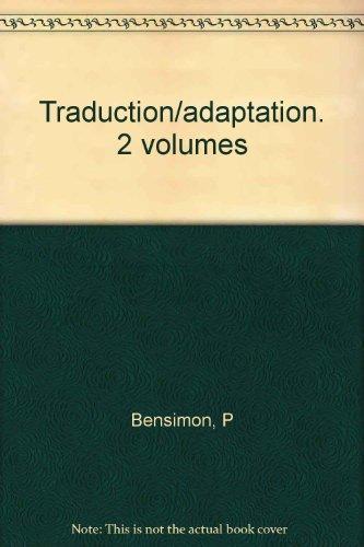 Traduction, adaptation, 2 volumes