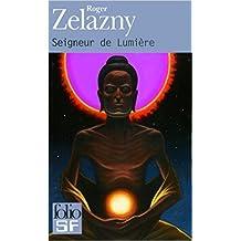 Seigneur de lumière de Roger Zelazny,Claude Saunier (Traduction) ( 30 août 2012 )