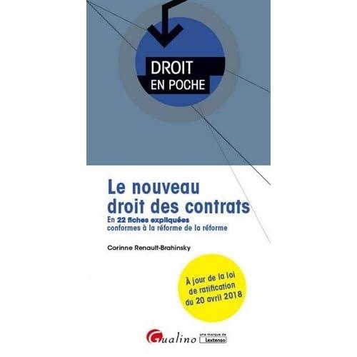 Le nouveau droit des contrats : En 22 fiches expliquées conformes à la réforme de la réforme