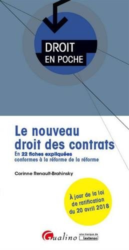 Le nouveau droit des contrats : En 22 fiches expliquées conformes à la réforme de la réforme par