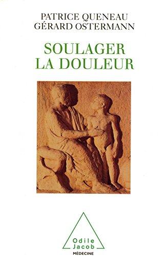 Livre Soulager la douleur: Écouter, croire, prendre soin epub, pdf