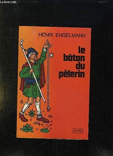 Le bâton du pèlerin