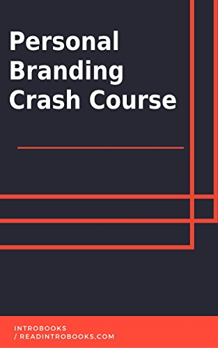 Personal Branding Crash Course by [IntroBooks]