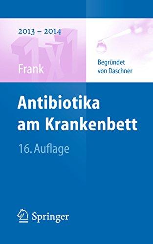 Antibiotika am Krankenbett (1x1 der Therapie)