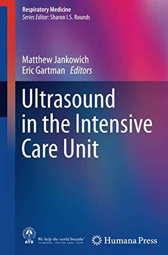 Ultrasound in the Intensive Care Unit (Respiratory Medicine) -