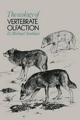 [The Ecology of Vertebrate Olfaction] (By: D. M. Stoddart) [published: October, 2011]