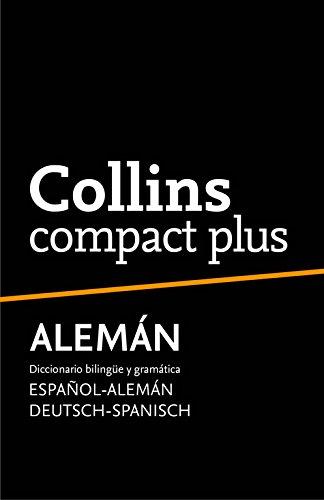Diccionario Compact Plus Alemán (Compact Plus): Diccionario bilingüe y gramática Español-Alemán | Deutsch-Spanisch por Collins Collins