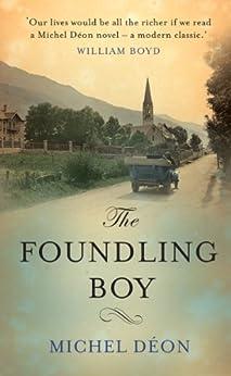 The Foundling Boy by [Déon, Michel]