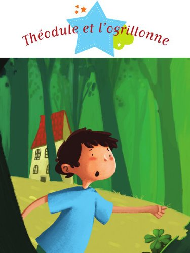 Livre Théodule et l'ogrillonne epub pdf
