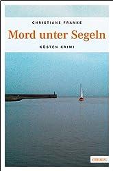 Mord unter Segeln (Küsten Krimi)