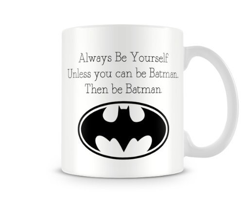 LBS4ALL-Becher/Tasse, Motiv: Retro-Alway Be Yourself Unless You Can Be Batman. Then Be Batman
