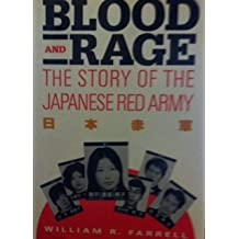 Blood and Rage: The Story of the Japanese Red Army