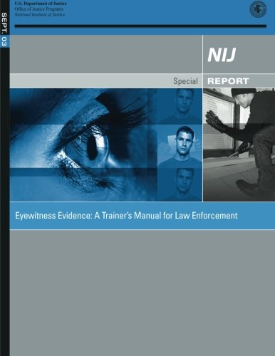 Eyewitness Evidence: A Trainer's Manual for Law Enforcement (Trainer Enforcement Law)