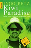 Kiwi Paradise: Reise in ein verdammt gelassenes Land