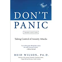Don't Panic Third Edition: Taking Control of Anxiety Attacks