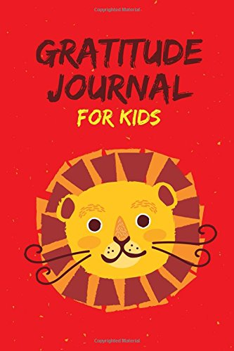 Gratitude Journal for Kids: Daily and Nightly Writing Prompts, Lion Red
