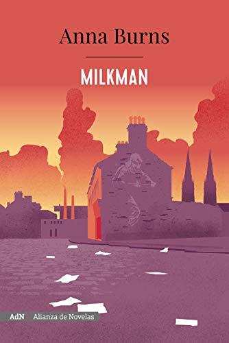 Milkman: Premio National Book Critics Circle de ficción 2018 (AdN) (Adn Alianza De Novelas)