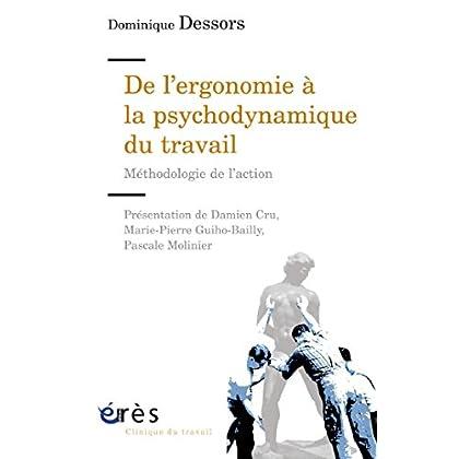 De l'ergonomie à la psychodynamique du travail (Clinique du travail)