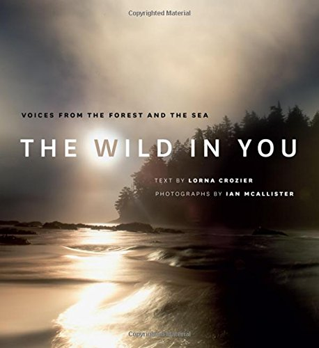 The Wild In You Voices From The Forest And The Sea