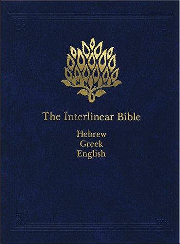 PDF DOWNLOAD The Interlinear Bible: Hebrew-Greek-English