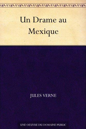 Couverture du livre Un Drame au Mexique