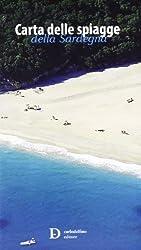 Carta delle spiagge della Sardegna. Con custodia. Ediz. illustrata