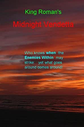 Midnight vendetta who knows when the enemies within may strike enter your mobile number or email address below and well send you a link to download the free kindle app then you can start reading kindle books on your fandeluxe Document