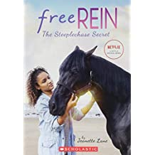 Free Rein: The Steeplechase Secret