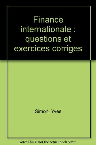 Finance internationale : questions et exercices corriges