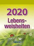Lebensweisheiten 2020: Tages-Abreisskalender mit einem neuen Spruch für jeden Tag. I Aufstellbar I 12 x 16 cm -