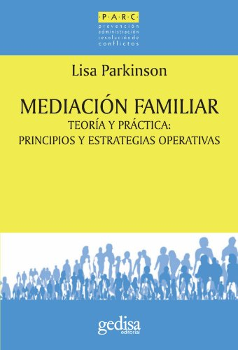 Mediación familiar (Parc) por Lisa Parkinson
