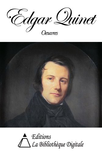 Oeuvres de Edgar Quinet (French Edition)