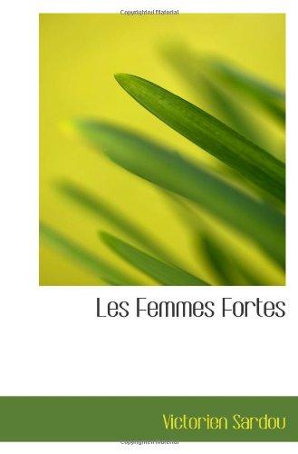 Les Femmes Fortes