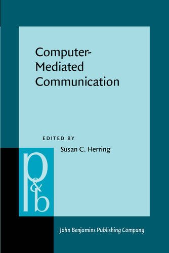 Computer-Mediated Communication: Linguistic, social, and cross-cultural perspectives (Pragmatics & Beyond New Series)