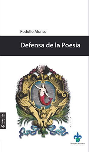 Defensa de la Poesía por Rodolfo Alonso