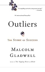 [(Outliers : The Story of Success)] [Author: Malcolm Gladwell] published on (July, 2009)
