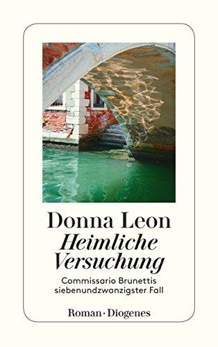 Buchseite und Rezensionen zu 'Heimliche Versuchung: Commissario Brunettis siebenundzwanzigster Fall' von Donna Leon