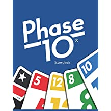 phase 10 score sheets: Phase Ten Game Record Keeper Book,Phase 10 Score Pad,Phase Ten Dice Game