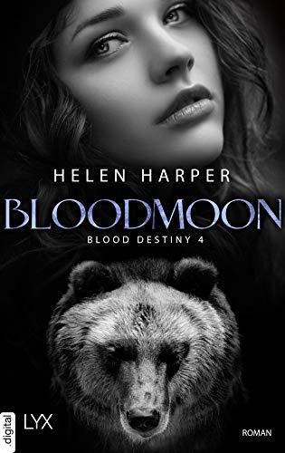 Blood Destiny - Bloodmoon (Mackenzie-Smith-Serie 4)