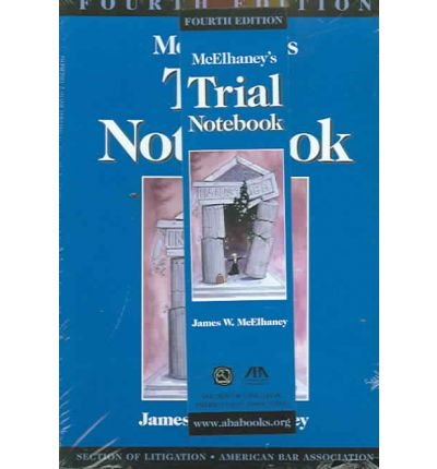 [(McElhaney's: Trial Notebook )] [Author: James W. McElhaney] [Sep-2005]