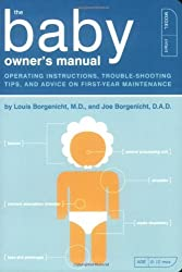 The Baby Owner's Starter Kit (Owner's and Instruction Manual) by Louis Borgenicht M.D. (2007-03-01)