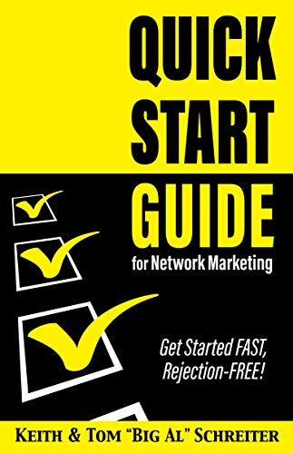 Quick Start Guide for Network Marketing: Get Started FAST, Rejection-FREE! (English Edition)