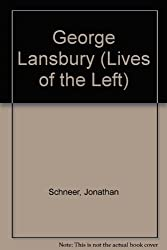 George Lansbury (Lives of the Left)