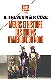 Moeurs et histoire des Indiens d'Amérique du Nord