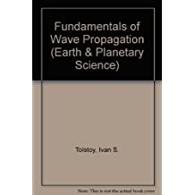 Fundamentals of Wave Propagation (Earth & Planetary Science)